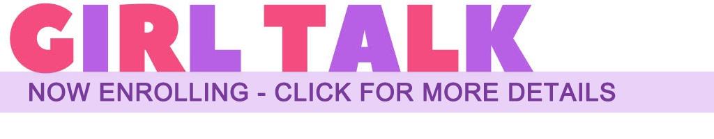 Girl Talk banner - Now Enrolling