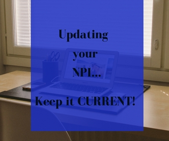 It's so important to keep your NPI current.